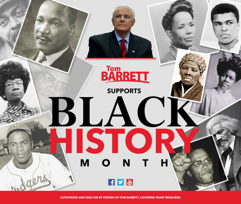 Tom Barrett Supports Black History Month