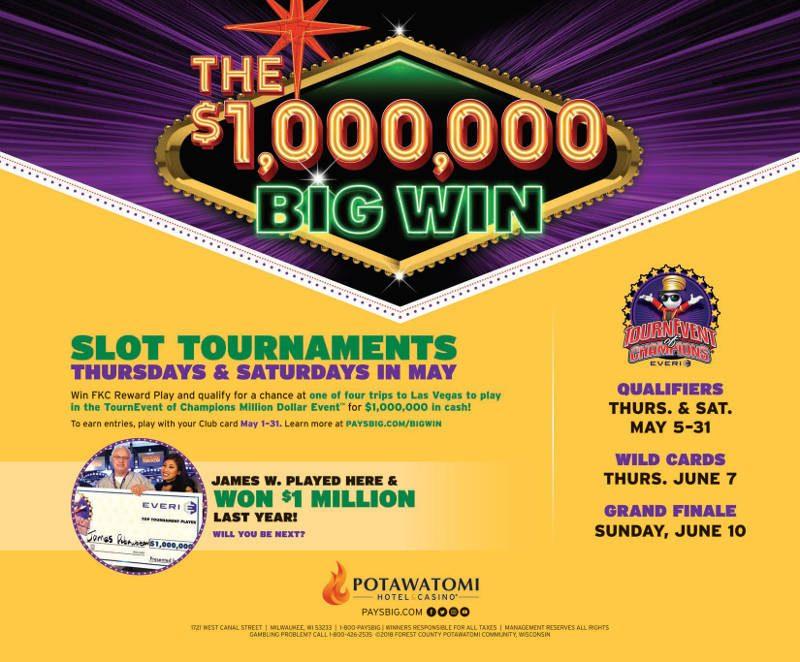 The $1,000,000 Big Win Slot Tournaments in May at Potawatomi Hotel & Casino
