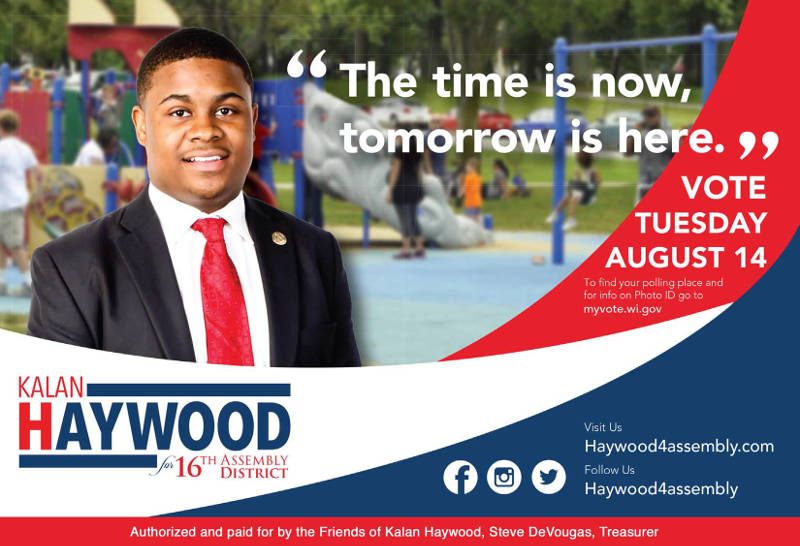 Vote Kalan Haywood for 16th Assembly District on August 14